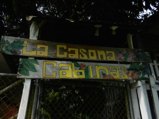 La Casona: The sign out front