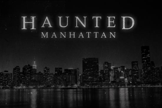 Haunted Manhattan