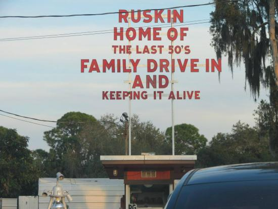 Ruskin Family Drive-In: sign out front