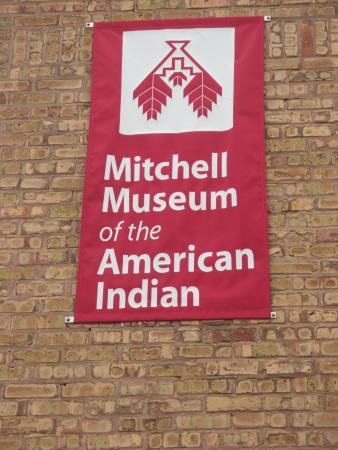 Mitchell Museum of the American Indian : Entryway sign