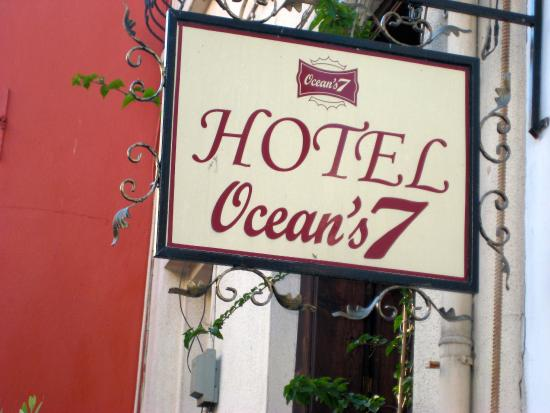 Ocean's 7 Hotel: The sign