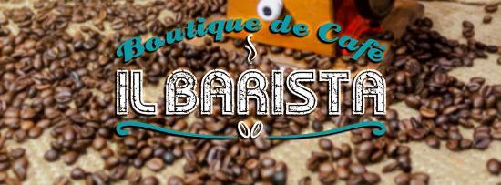 IL BARISTA Boutique de Café