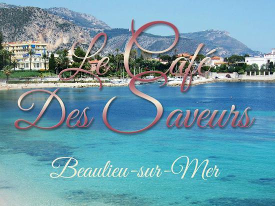 Beaulieu-sur-Mer, France: Le Café des Saveurs - Beaulieu sur Mer