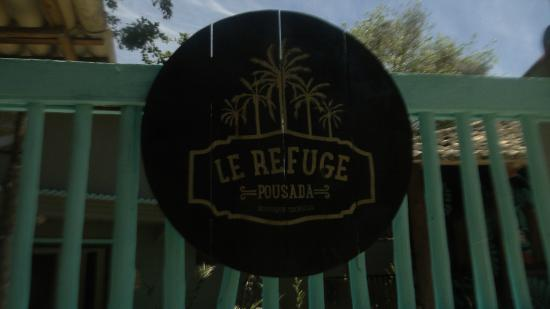 Le Refuge Pousada: Entrada