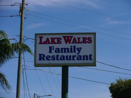 Lake Wales Family Restaurant: Sign outside