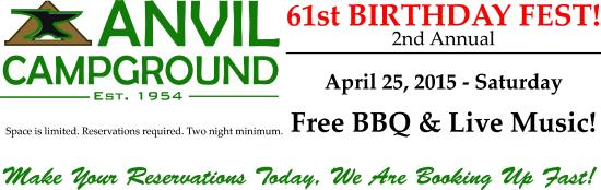 Anvil Campground: Reserve now! Anvil's 61st Birthday Fest!