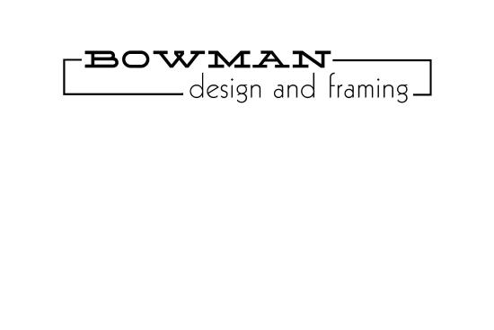 Bowman Design and Framing