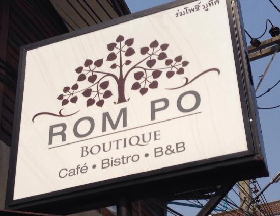 Restaurant at Rom Po Boutique: Rom Po Sign