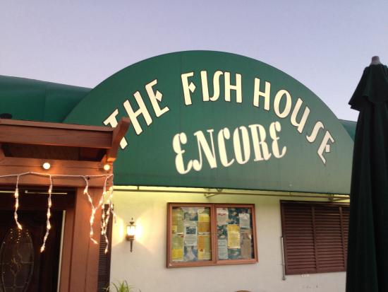 The Fish House Encore: Front of Restaurant