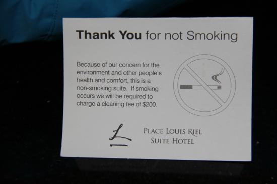 Thank you for not smoking, Place Louis Riel Suite Hotel  |  190 Smith Street, Winnipeg, Manitoba
