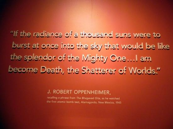 Oppenheimer Quote Magnificent Oppenheimer Quote  Picture Of New Mexico History Museum Santa Fe