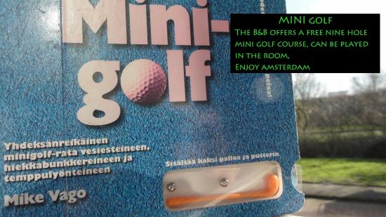 Bed and Breakfast Amsterdam West : Minigolf course, have fun