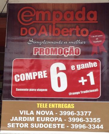 0cd6f26cd1ad Empada Do Alberto - Unid Av. Independencia: Cartaz com uma das promoções.