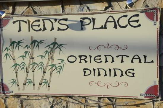 Tien's Place Oriental Dining: Sign out front