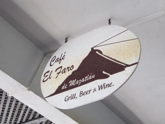 Cafe El Faro: look for this sign