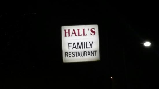 Wyoming, DE: The Front Signage for Halls Family Restaurant