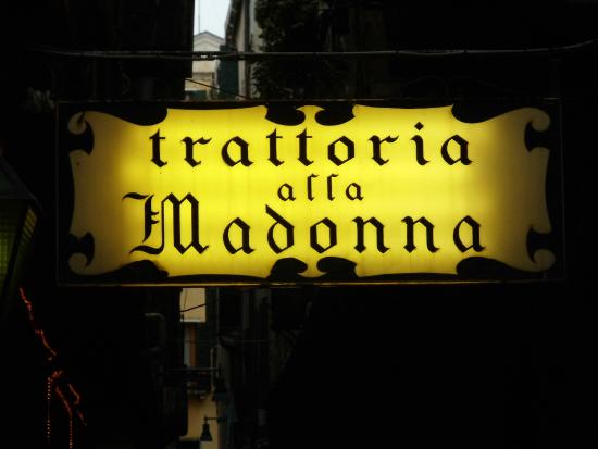 ... alla Madonna: Their sign - a beacon to us weary, hungry travelers