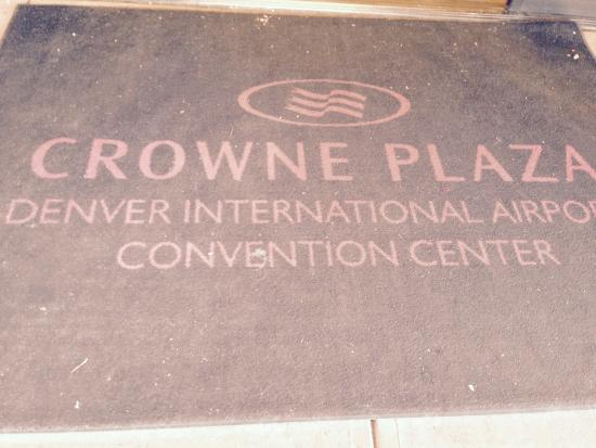 Crowne Plaza Denver Airport Convention Ctr : Welcome