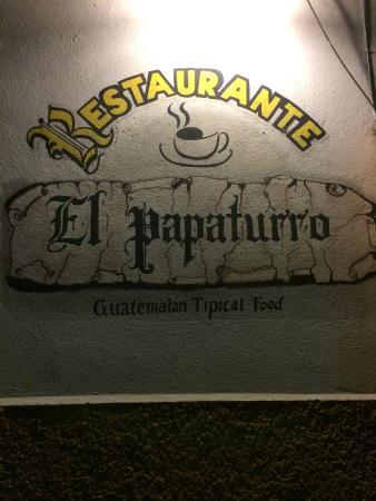 Restaurante El Papaturro: Restaurant Sign- Outside