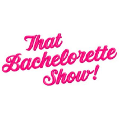 That Bachelorette Show