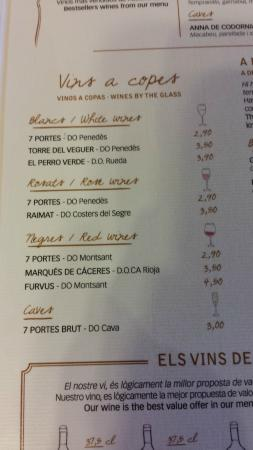 By the glass wine menu we went with the furvus copa it for 7 portes barcelona menu
