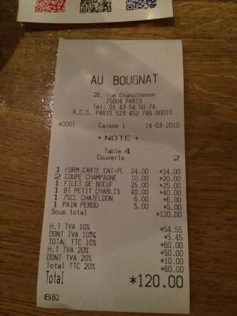 Au Bougnat : Bill including sparkling water, Champagne and excellent bottle of Petit Chablis