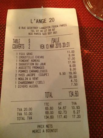 L'Ange 20 Restaurant : Bill including Champagne, superb bottle Moulin a Vent Gamay & glasses of Muscat & Sauvignon Blan