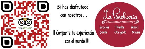 La Pincheria : Si has disfrutado con tu experiencia ¡¡¡compartelo!!!!!