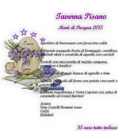 Taverna Pisano : Menù Pasqua 2015