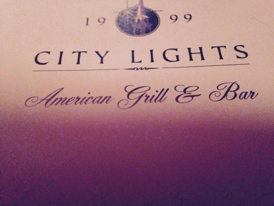 City lights ! Good food great service !