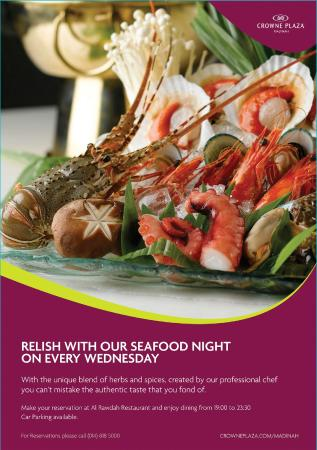 Crowne Plaza Madinah : Seafood Night on every Wednesday