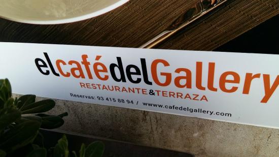Cafe del Gallery: El Café del Gallery