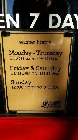 LA Fiamma Wood Fire Pizza: The hours on TripAdvisor are wrong.