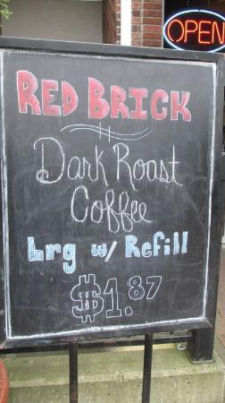 Red Brick Cafe: Signage