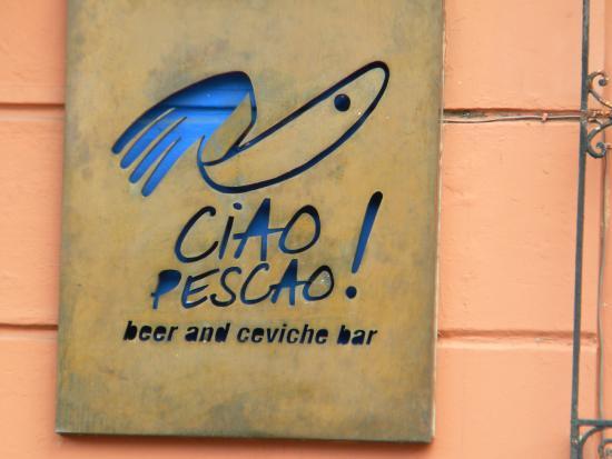 Ciao Pescao : Entrance sign
