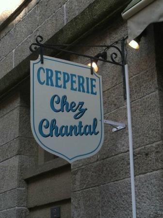 Creperie Chez Chantal: The sign out front