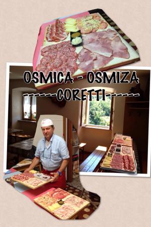 Osmiza Coretti