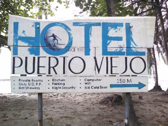 Hotel Puerto Viejo : one of many signs giving directions