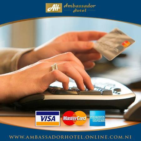 Ambassador Hotel: Aceptamos todas las tarjetas