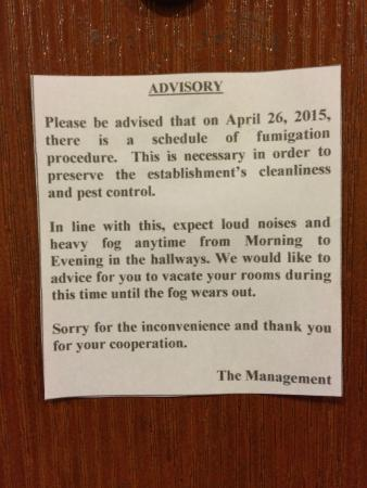 NagaLand Hotel: Notice of fumigation tacked on our room door