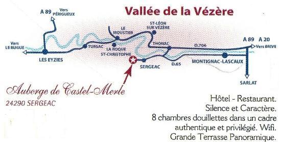 Auberge de Castel Merle: 9 km sud de Montignac