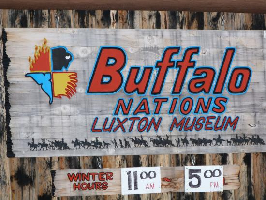Buffalo Nations Luxton Museum : Look for the sign