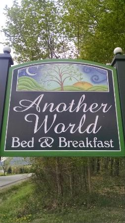 Another World Bed and Breakfast: Greeting Sign