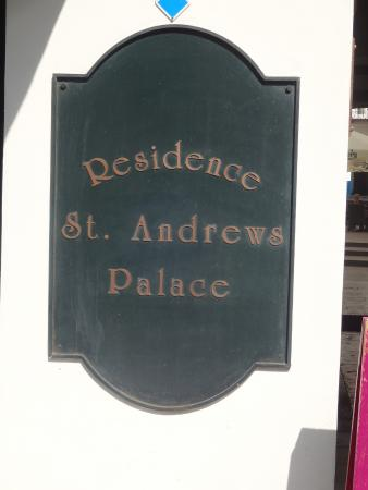 Residence St Andrews Palace: The name sign