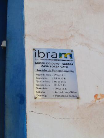 Museu do Ouro & Casa de Borba Gato : Horário do museu