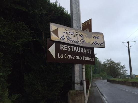 La Cave Aux Fouees: the sign