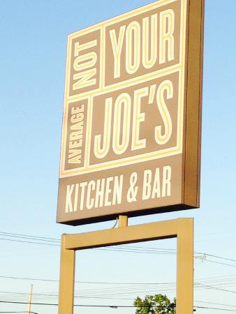 Not Your Average Joe's: Location Sign