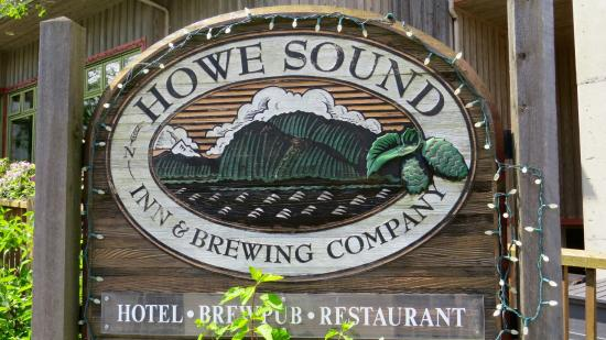 The Howe Sound Inn & Brewing Co.: Sign