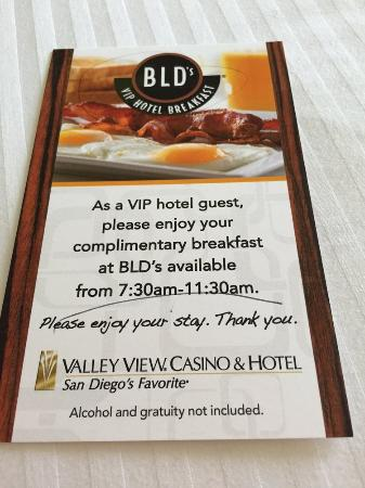 Valley View Casino Hotel: Free breakfast with stay