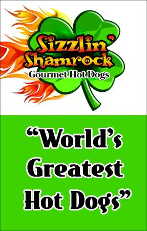 Sizzlin Shamrock Gourmet Hotdogs: This says it all!